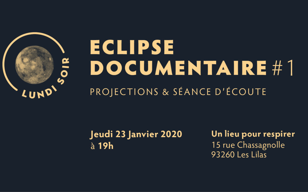 Eclipse documentaire #1